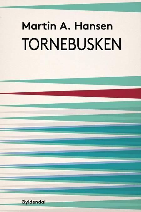 Tornebusken af Martin A. Hansen