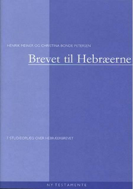 Brevet til hebræerne af Christina Bonde og Henrik Meiner