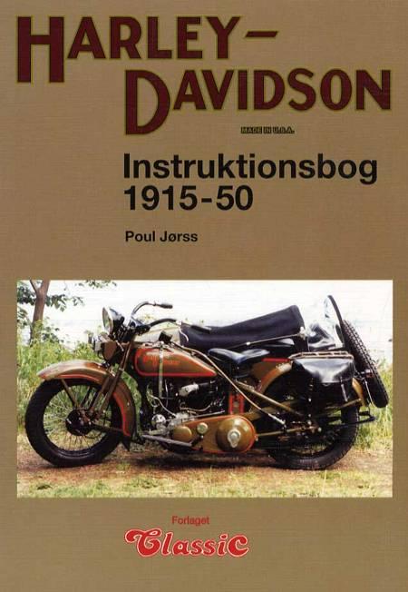 Harley-Davidson instruktionsbog 1915-51 af Poul Jørss