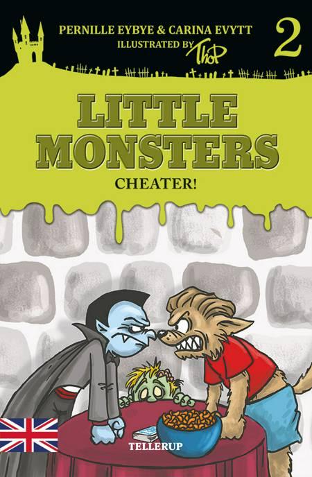 Little Monsters #2: Cheater! af Pernille Eybye og Carina Evytt