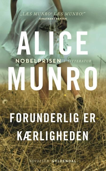 Forunderlig er kærligheden af Alice Munro
