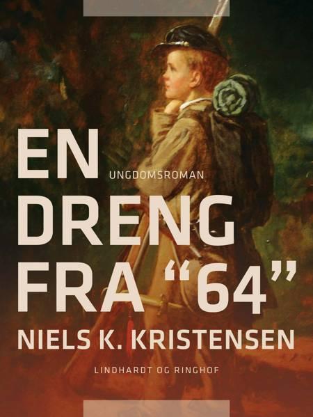 En dreng fra 64 af Niels K. Kristensen