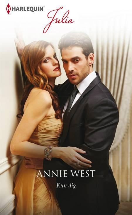 Kun dig af Annie West