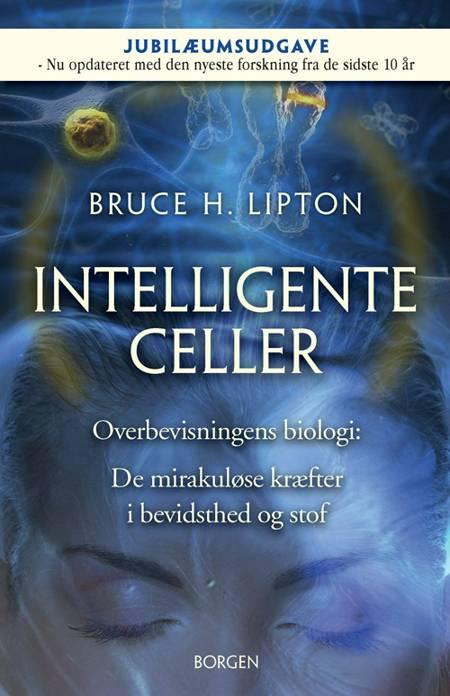 Intelligente celler af Bruce Lipton
