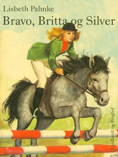 Bravo, Britta og Silver af Lisbeth Pahnke