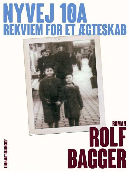 Nyvej 10A af Rolf Bagger