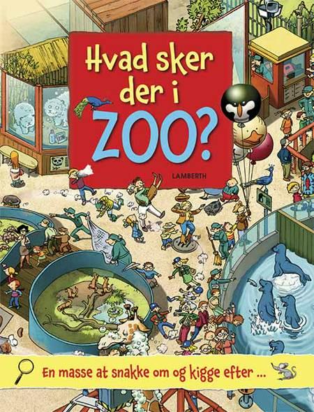 Hvad sker der i zoo? af Lena Lamberth