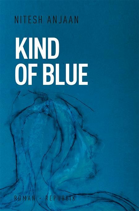 Kind of blue af Nitesh Anjaan