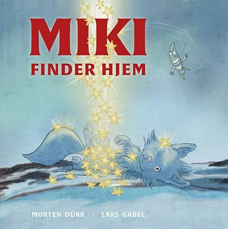 Miki finder hjem af Morten Dürr