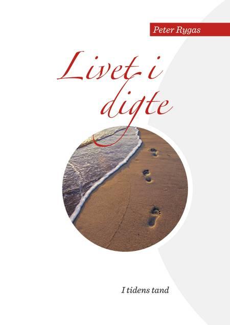 Livet i digte af Peter Rygas