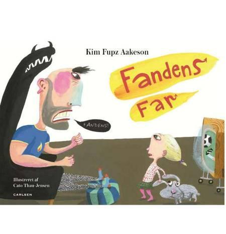 Fandens Far! af Kim Fupz Aakeson