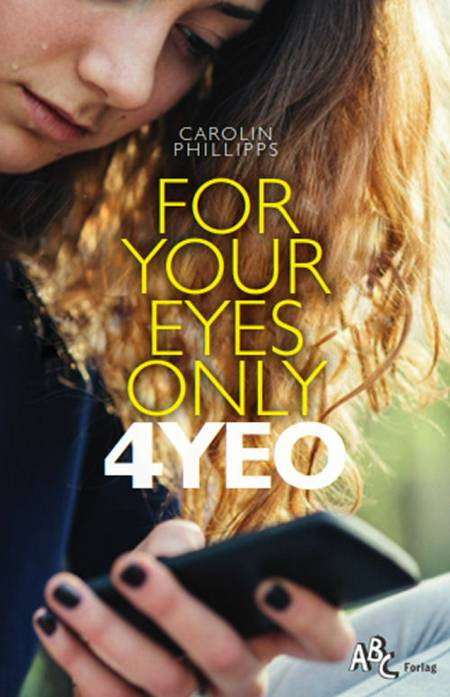 For your eyes only af Carolin Philipps