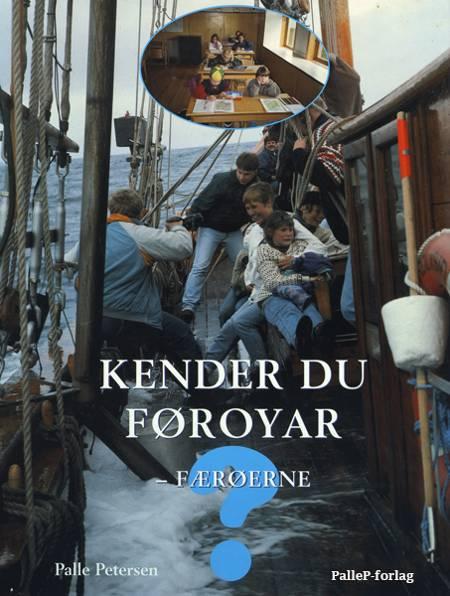 Kender du Føroyar - Færøerne? af Palle Petersen
