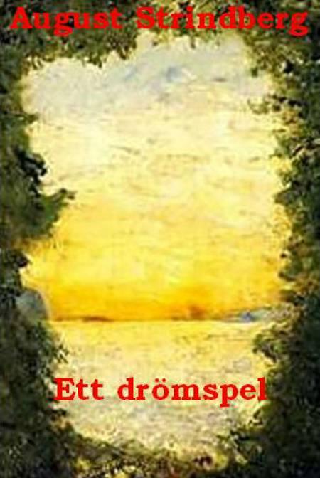 Ett drömspel af August Strindberg