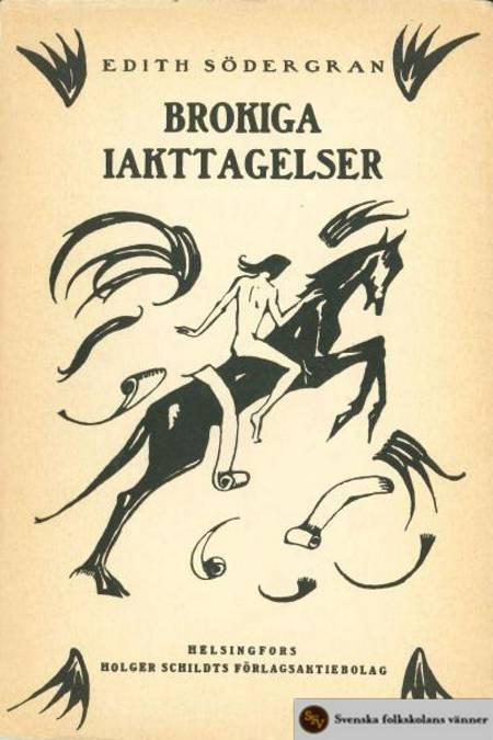 Brokiga iakttagelser af Edith Södergran