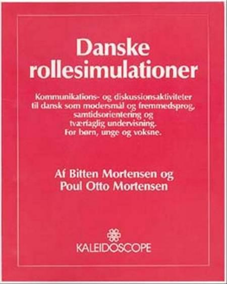 Danske rollesimulationer af Poul Otto Mortensen og Bitten Mortensen