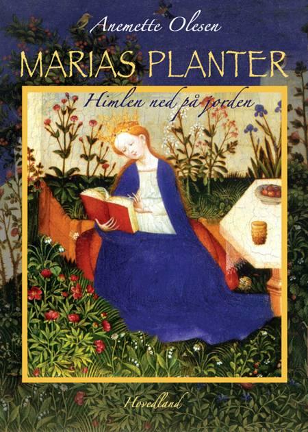 Marias planter af Anemette Olesen