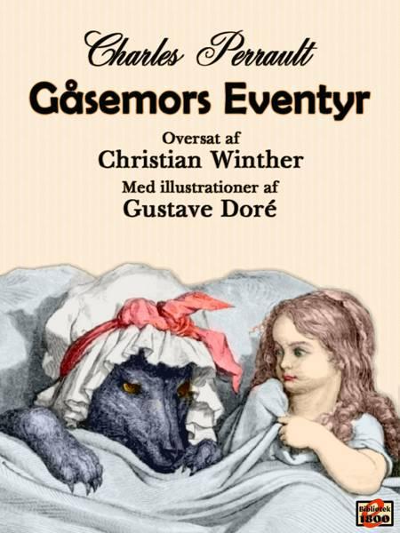 Gåsemors eventyr af Charles Perrault, Perrault og charles