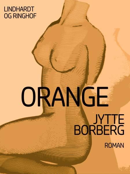 Orange af Jytte Borberg
