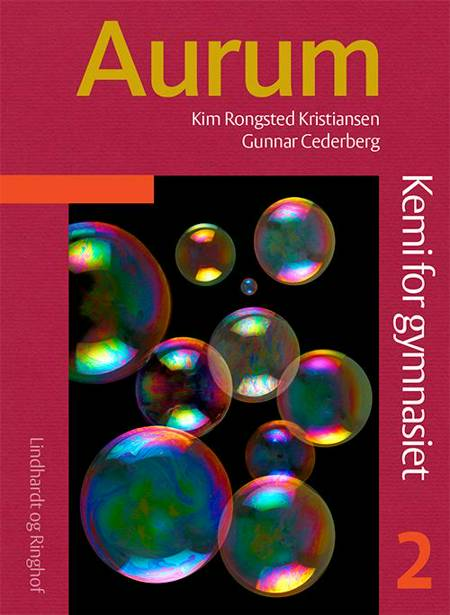 Aurum - Kemi for gymnasiet 2 af Kim Rongsted Kristiansen og G. Cederberg