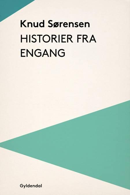 Historier fra engang af Knud Sørensen