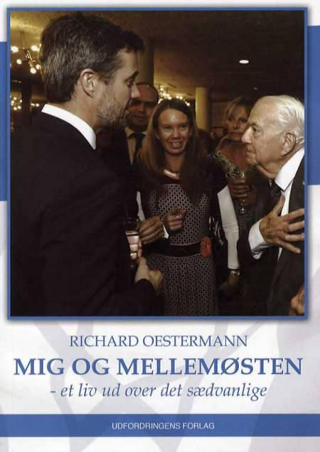 Mig og Mellemøsten af Richard Oestermann