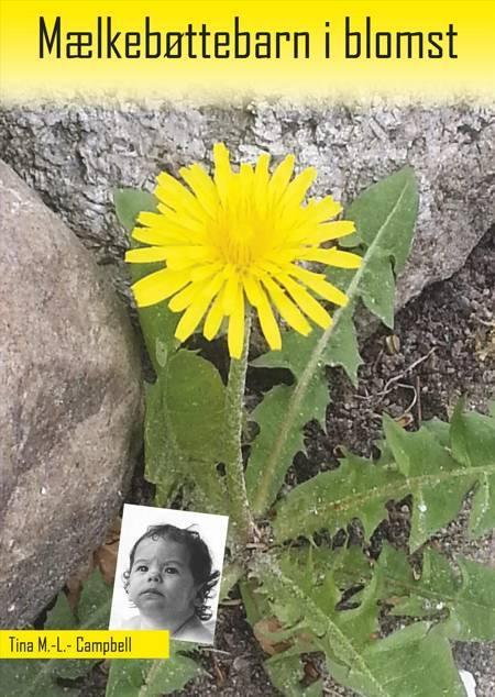 Mælkebøttebarn i blomst af Tina M.-L. Campbell