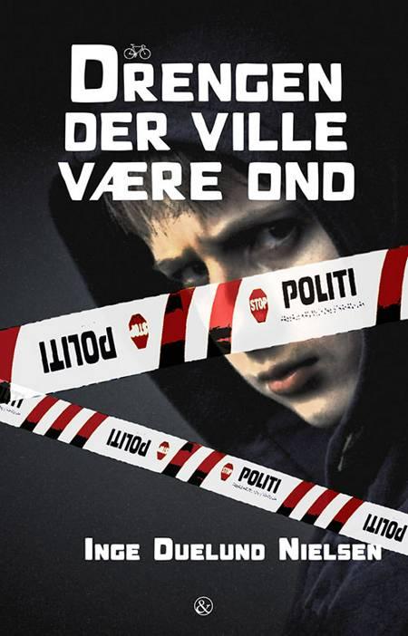 Drengen der ville være ond af Inge Duelund Nielsen