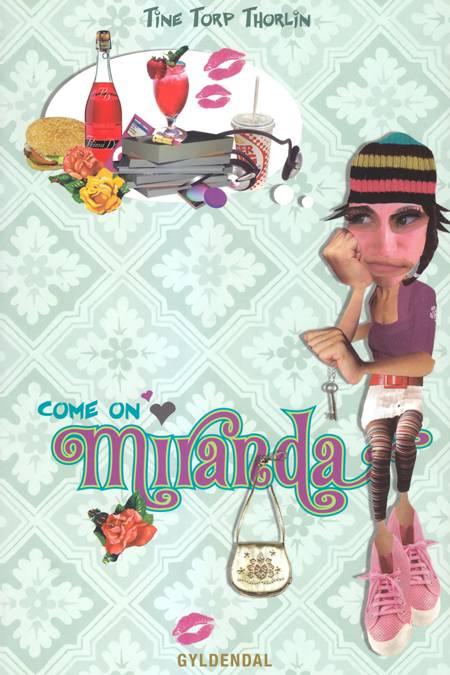 Come on Miranda af Tine Torp Thorlin
