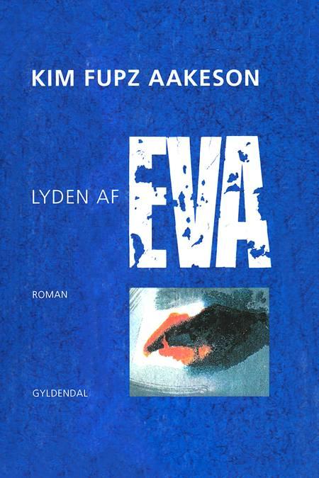 Lyden af Eva af Kim Fupz Aakeson