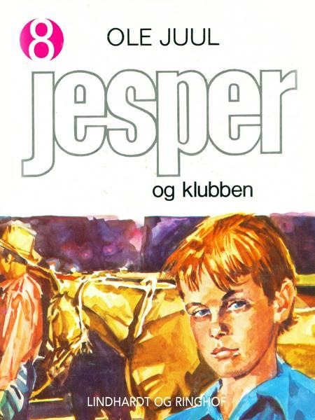 Jesper og klubben af Ole Juulsgaard