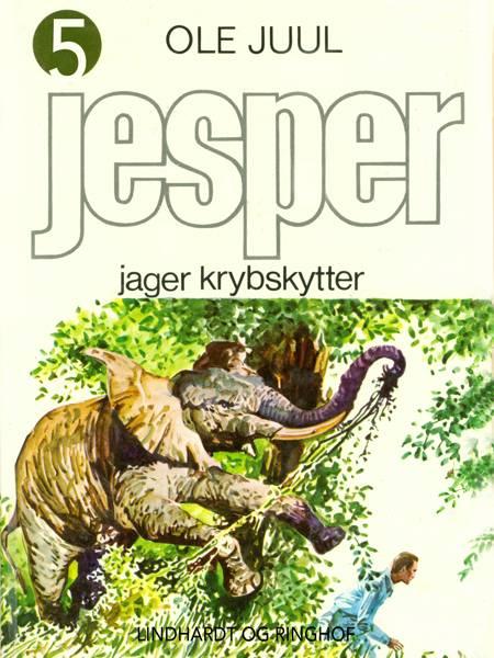 Jesper jager krybskytter af Ole Juulsgaard