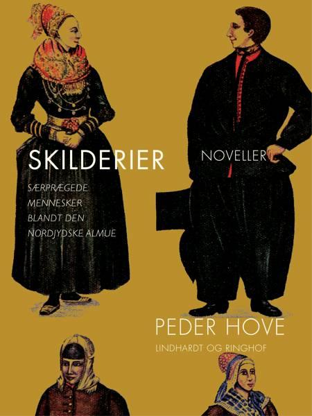 Skilderier: Særprægede mennesker blandt den nordjydske almue af Peder Hove