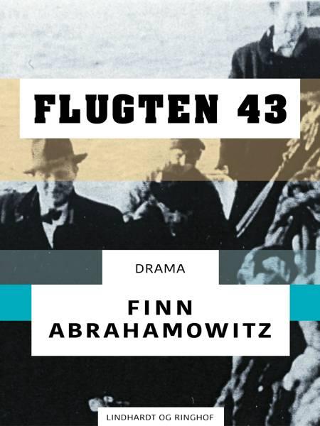 Flugten 43 af Finn Abrahamowitz