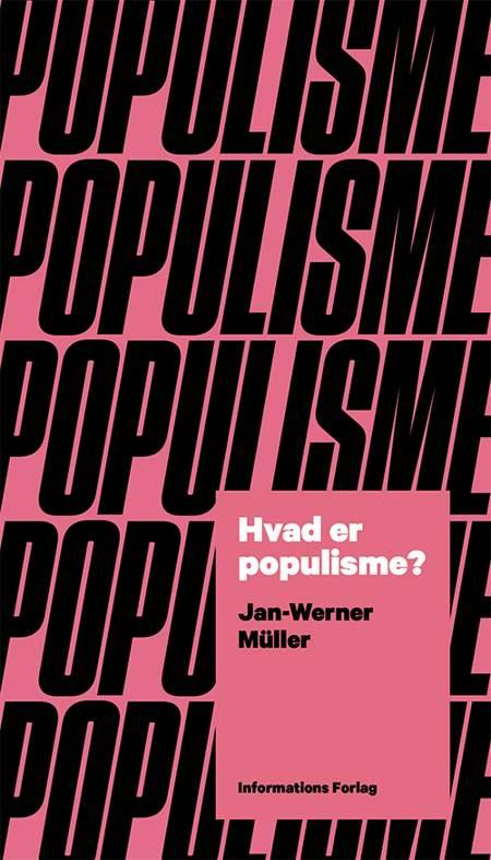 Hvad er populisme? af Jan-Werner Müller
