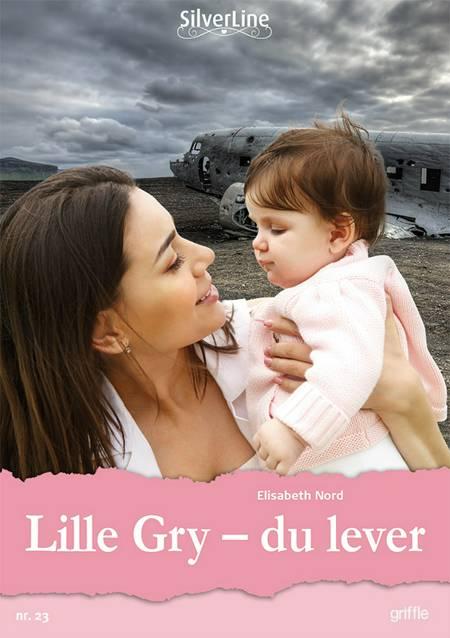 Lille Gry - du lever af Elisabeth Nord