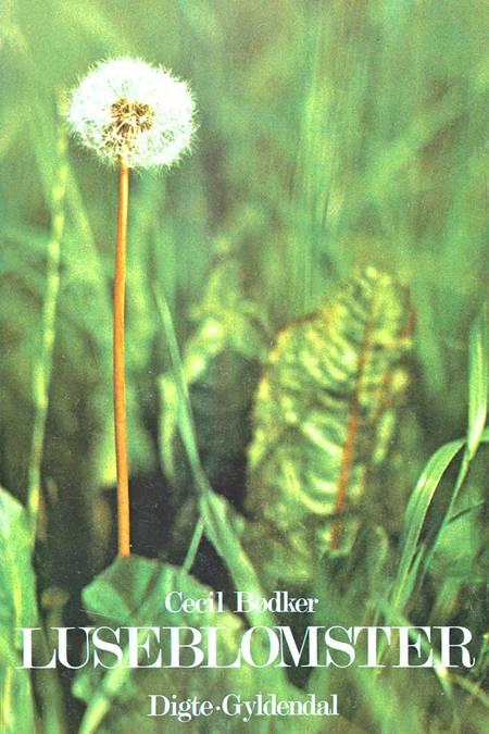 Luseblomster af Cecil Bødker