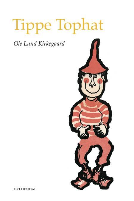 Tippe Tophat og andre fortællinger af Ole Lund Kirkegaard