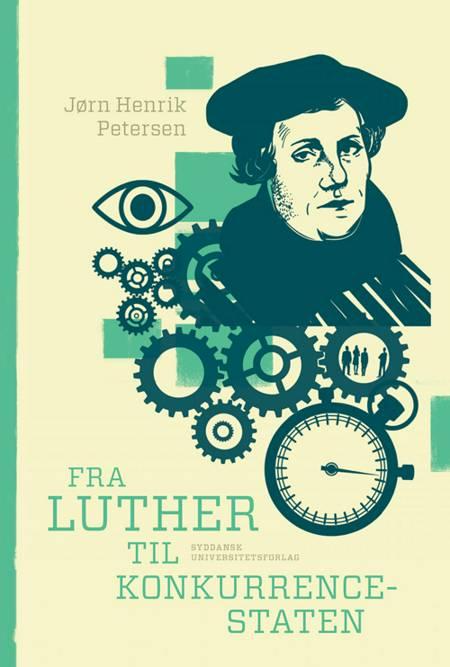 Fra Luther til konkurrencestaten af Jørn Henrik Petersen