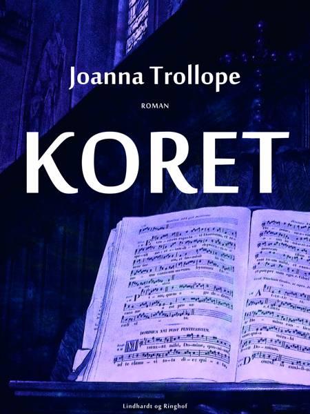 Koret af Joanna Trollope