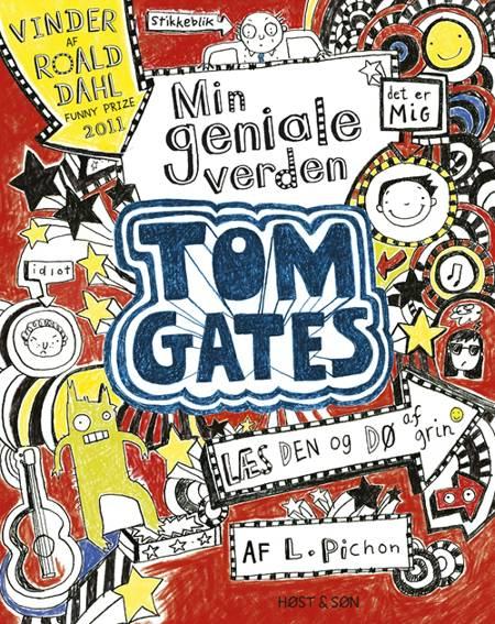 Tom Gates - min geniale verden af Liz Pichon