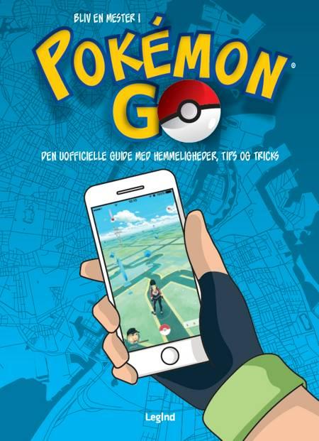Bliv en mester i Pokémon Go af Bukku Otaku
