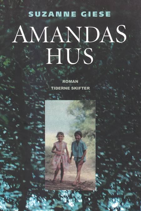 Amandas hus af Suzanne Giese
