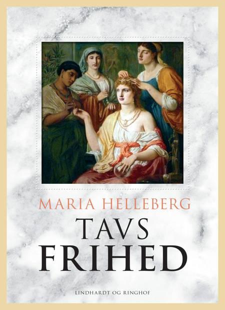 Tavs frihed af Maria Helleberg
