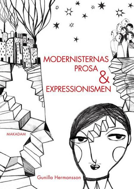 Modernisternas prosa och expressionismen af Gunilla Hermansson