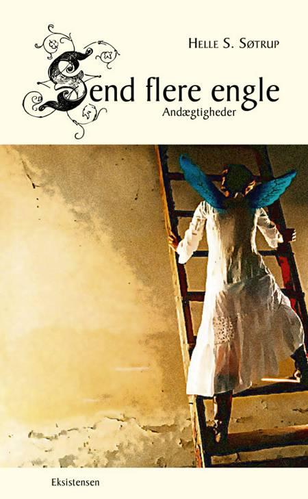 Send flere engle af Helle S. Søtrup