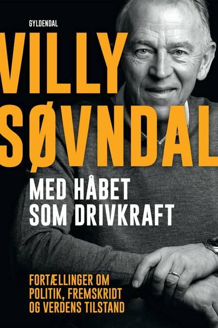 Med håbet som drivkraft af Ole Sønnichsen og Villy Søvndal