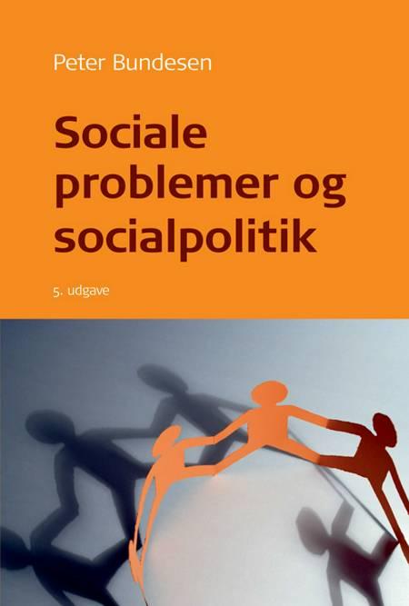 Sociale problemer og socialpolitik af Peter Bundesen