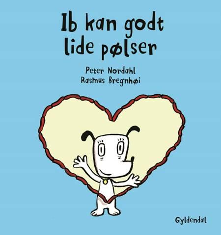 Ib kan godt lide pølser af Peter Nordahl og Rasmus Bregnhøi