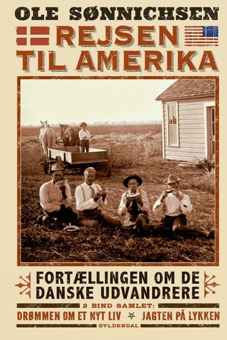 Rejsen til Amerika 1+2 af Ole Sønnichsen